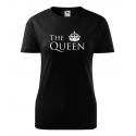 Dámské triko - The Queen