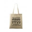 Plátěná taška - Líbí se mi být UČITELKOU