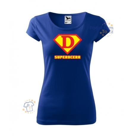 Dámské triko - Superdcera