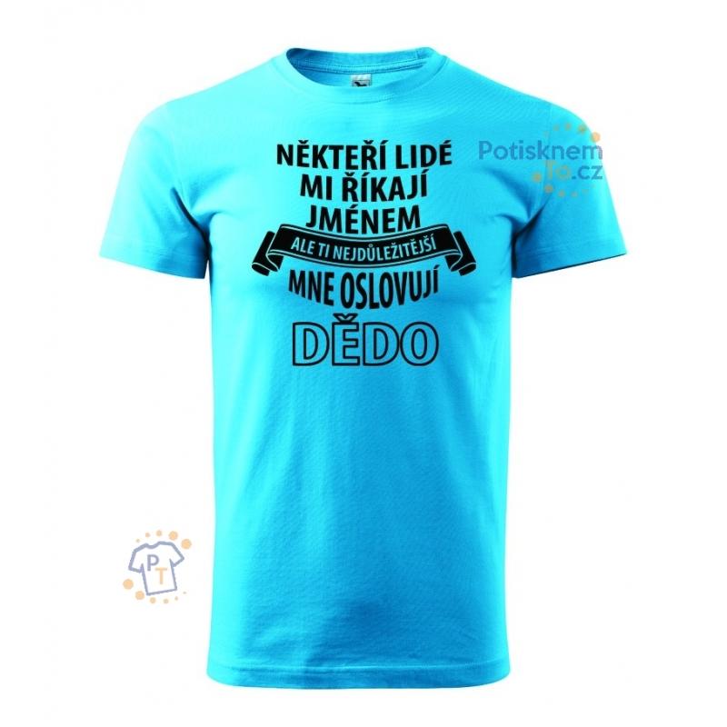 ... Pánské triko - Říkají mi dědo 2373d2b874